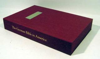 THE GERMAN BIBLE IN AMERICA WITH 25 ORIGINAL